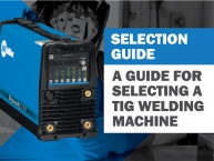 Guide for Selecting a TIG Welding Machine