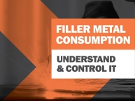 Understanding & Controlling Filler Metal Consumption