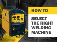 How to Select the Right Welding Machine