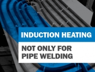 Think Induction is Only for Pipe Welding? Think Again.