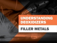 Understanding Deoxidizers in Filler Metals